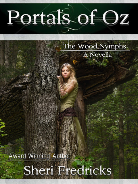 Portals of Oz – A Wood Nymph Novella
