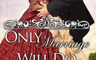 Jenna Jaxon – Only Marriage Will Do