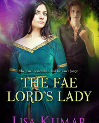 The Fae Lord's Lady – by Lisa Kumar