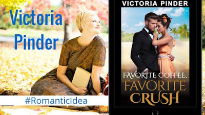 Favorite Coffee, Favorite Crush, by Victoria Pinder  #RomanticIdea