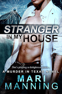 Stranger In My House by Mari Manning   #RomanticIdea