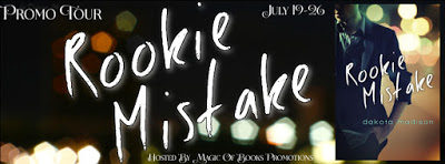 Rookie Mistake by Dakota Madison #RomanticComedy