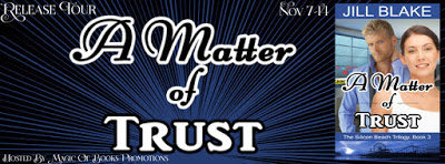 A Matter of Trust by Jill Blake  #ContemporaryRomance #RomanticSuspense