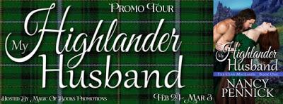 My Highlander Husband by Nancy Pennick  #HistoricalRomance  Tour Price 99-Cents!