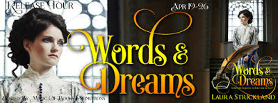 Words & Dreams by Laura Strickland  #BookRelease #historicalromance